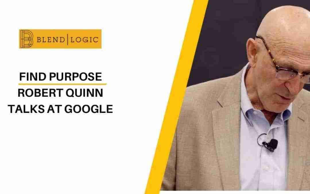 Find Purpose – Robert Quinn Talks at Google