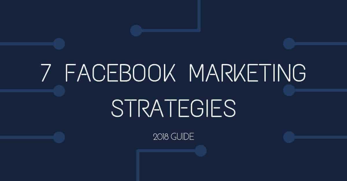 Facebook Marketing Strategy for 2018 Cover