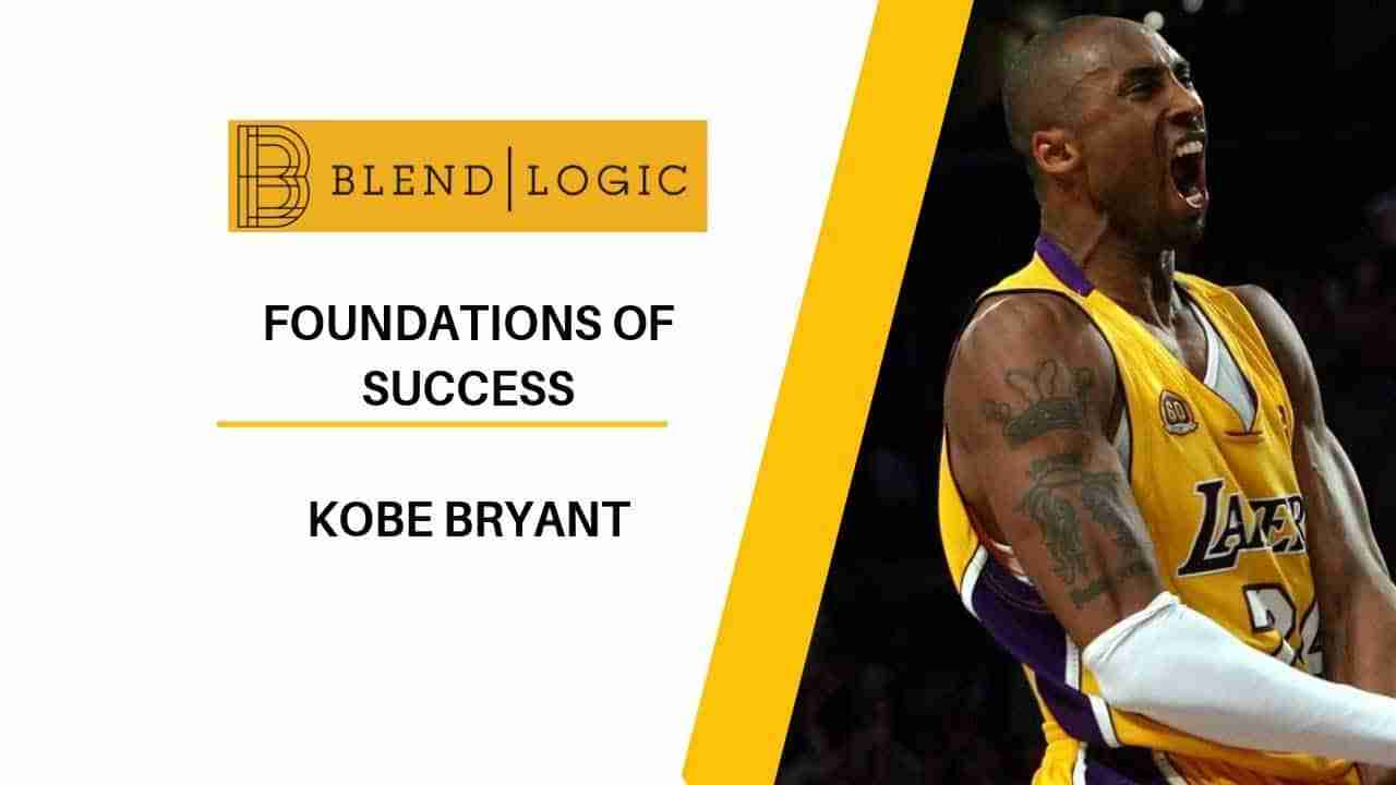 Kobe Bryant Keys to Success